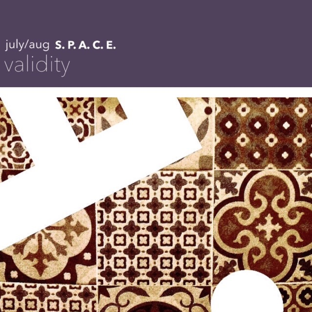 Theme is VALIDITY for July and August series of weekly eZine S. P. A. C. E.