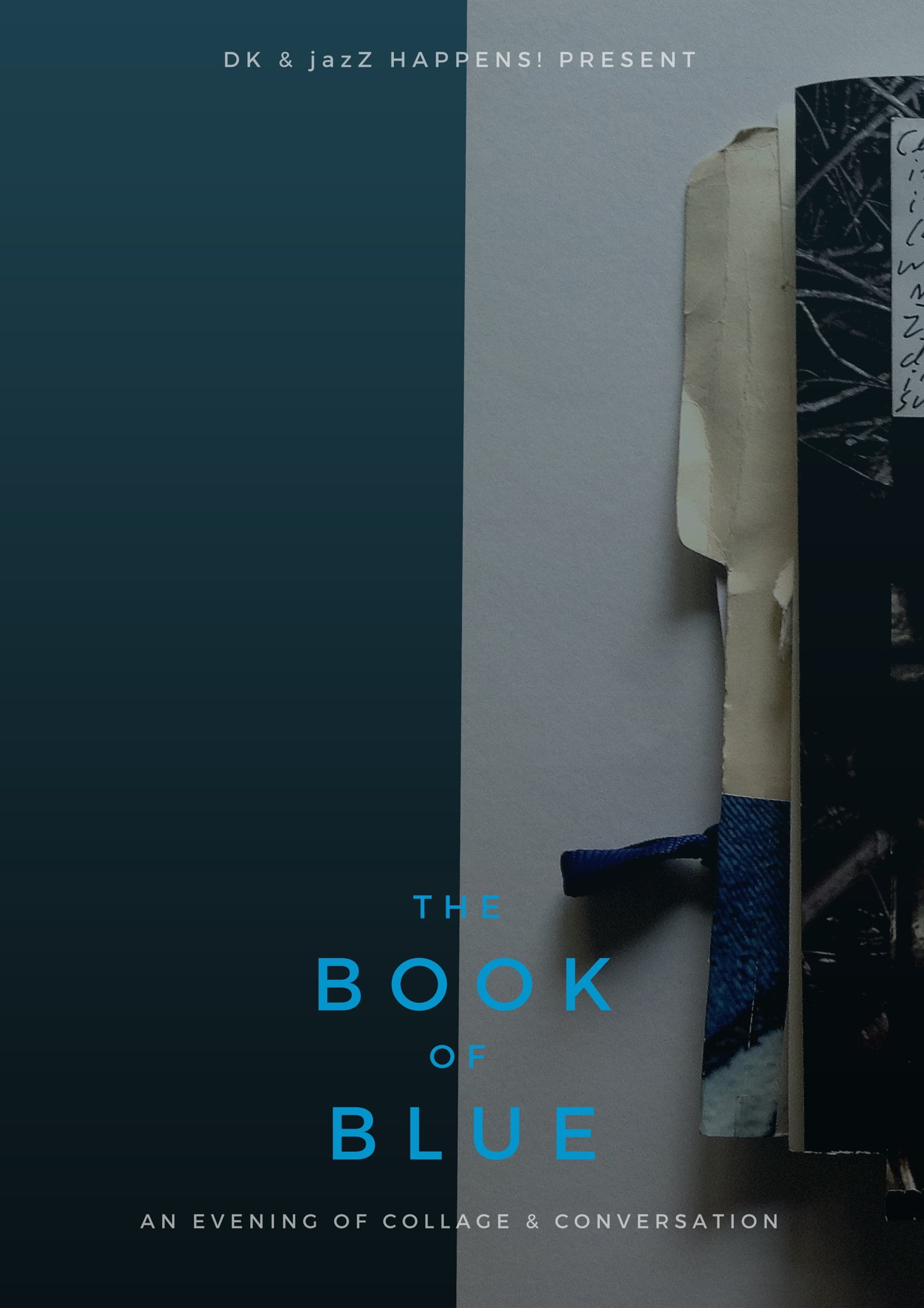 This Friday, DK and jazZ happens! present 'The Book of Blue'