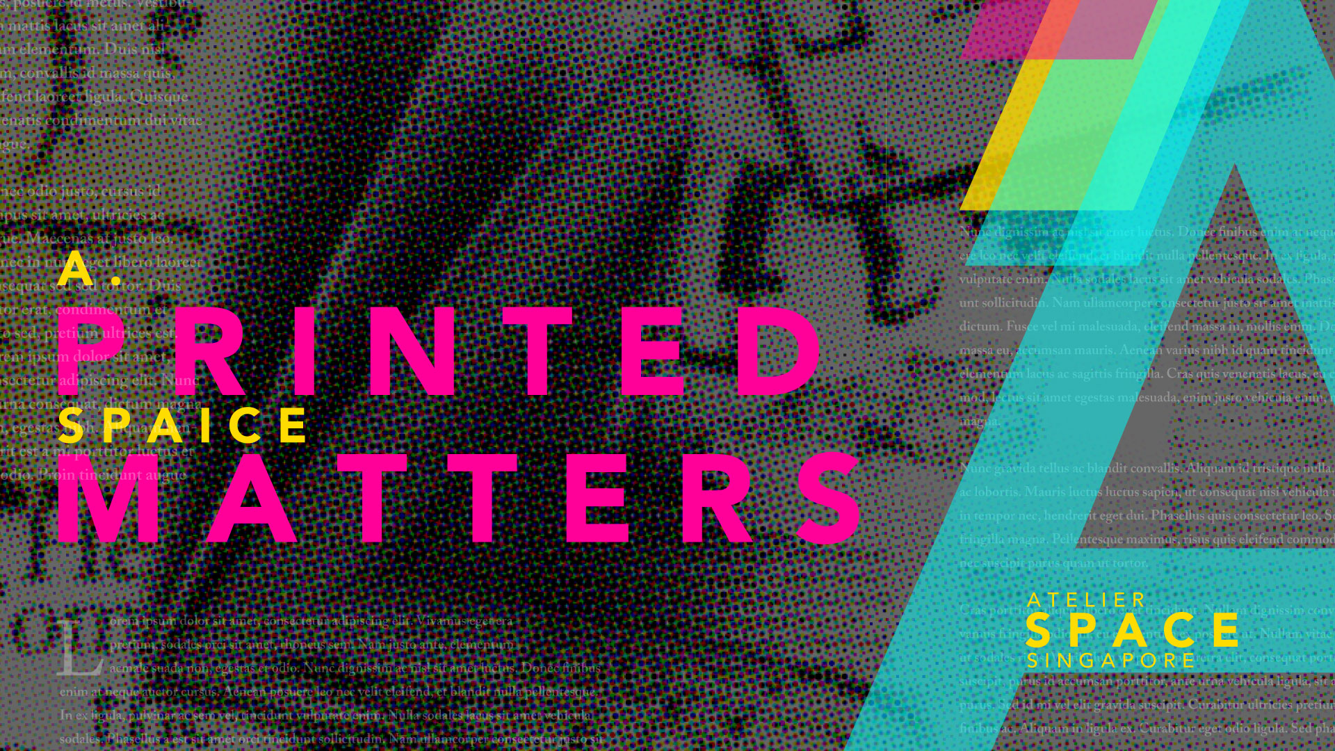 Printed-Matters-Atelier-Space-Singapore